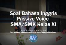 Soal Bahasa Inggris Passive Voice Kelas SMA SMK Kelas XI