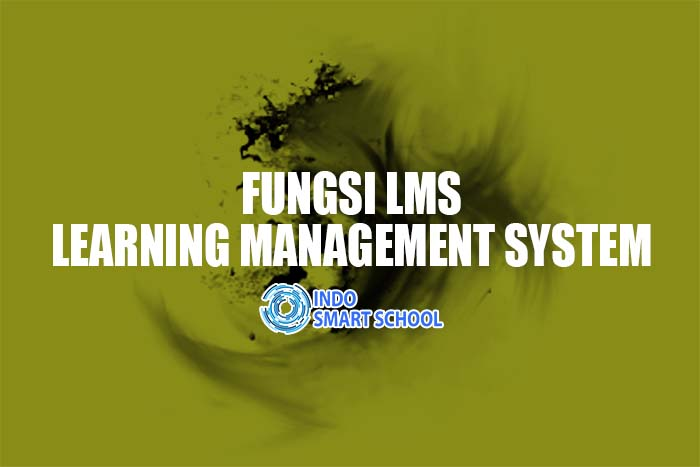 Fungsi LMS Learning Management System