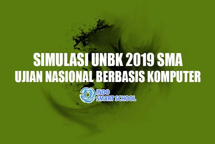 SIMULASI UNBK 2019 SMA