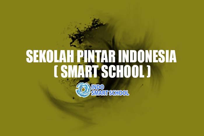 Sekolah Pintar Atau Smart School