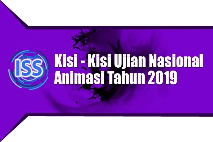 Indo Smart School Kisi-kisi UN Animasi 2019