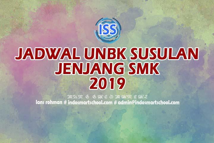 Jadwal UNBK Susulan SMK 2019 Lans Rohman Indo Smart School