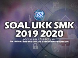 Soal UKK SMK Ujian Praktik 2019 2020 Indo Smart School