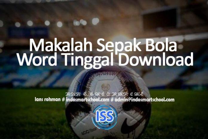 Makalah Sepak Bola Word Tinggal Download