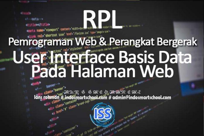 Pemrograman Web Dan Perangkat BergerakUser Interface Basis Data Pada Halaman Web