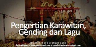 Pengertian Karawitan, Gending dan Lagu