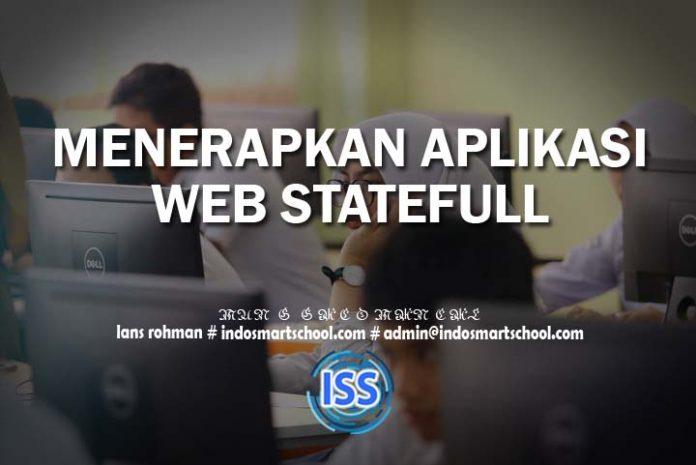 MENERAPKAN APLIKASI WEB STATEFULL