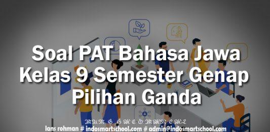 Soal PAT Bahasa Jawa Kelas 9 Semester Genap Pilihan Ganda