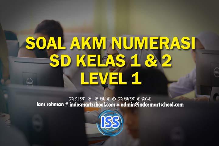 Contoh Soal Akm Numerasi Level 1 Kelas 1 2 Sd Beserta Jawaban Part Ii Indo Smart School