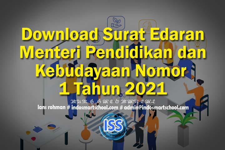 Download Surat Edaran Menteri Pendidikan dan Kebudayaan Nomor 1 Tahun 2021