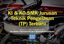 KI & KD SMK Jurusan Teknik Pengelasan (TP) Terbaru