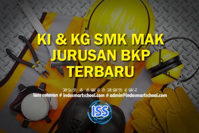 KI KD SMK & MAK Kompetensi Keahlian Bisnis Konstruksi dan Properti BKP Terbaru