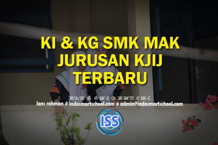 KI KD SMK & MAK Kompetensi Keahlian Konstruksi Jalan, Irigasi dan Jembatan (KJIJ) Terbaru