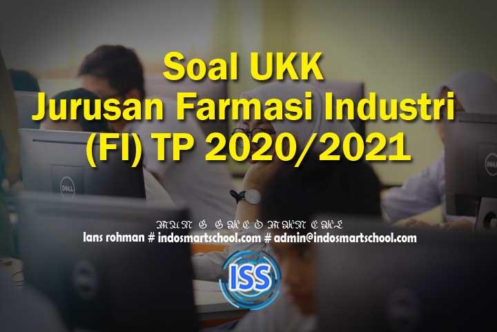 Soal UKK Jurusan Farmasi Industri (FI) TP 2020/2021