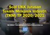 Soal UKK Jurusan Teknik Mekanik Industri (TKM) TP 2020/2021
