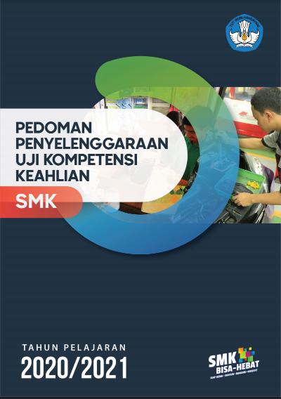 Download Pedoman Penyelenggaraan Uji Kompetensi Keahlian UKK SMK Tahun 2020/2021