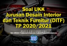 Soal UKK Jurusan Desain Interior dan Teknik Furnitur (DITF) TP 2020/2021