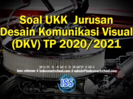 Soal UKK Jurusan Desain Komunikasi Visual (DKV) TP 2020/2021