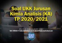 Soal UKK Jurusan Kimia Analisis (KA) TP 2020/2021