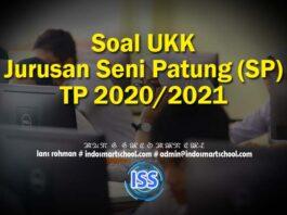 Soal UKK Jurusan Seni Patung (SP) TP 2020/2021